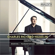 ピアノ・ソナタ第3番、幻想ポロネーズ、夜想曲第17番、第18番 シャルル・リシャール=アムラン