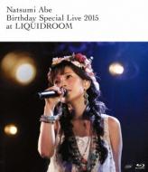 Natsumi Abe Birthday Special Live 2015 at LIQUIDROOM