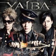 YAIBA (CD+DVD)【初回限定盤A】