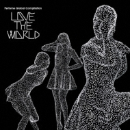 Perfume Global Compilation`love The World`