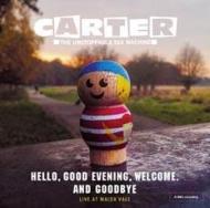 Hello, Good Evening, Welcome, & Goodbye -