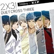 2×3! 〜Duet Cross Three!〜