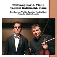 ベートーヴェン:ヴァイオリン・ソナタ第6番、第8番、フランク:ヴァイオリン・ソナタ ヴォルフガング・ダヴィッド、梯剛之(2015年ライヴ)