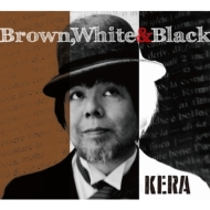 Brown, White & Black
