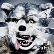 The World's On Fire 【通常盤】