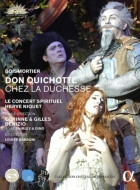 ボワモルティエ:ドン・キホーテ、公爵夫人に招かれて エルヴェ・ニケ、ル・コンセール・スピリチュエル