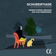 シューベルトと、19世紀の室内演奏会〜ピアノ五重奏曲「ます」、歌曲さまざま、他 ジョス・ファン・インマゼール、クレール・シュヴァリエ、アニマ・エテルナ団員