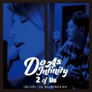 2 of Us [BLUE] -14 Re:SINGLES-(+DVD)