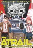 Atrail‐ニセカイ的日常と殲滅エレメント‐ 1 カドカワコミックスaエース