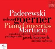 パデレフスキ:ピアノ協奏曲、マルトゥッチ:ピアノ協奏曲第2番 ゲルネル、カスプシーク&ポーランド国立放送響、シンフォニア・ヴァルソヴィア