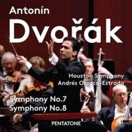 交響曲第8番、第7番 アンドレス・オロスコ=エストラーダ&ヒューストン交響楽団