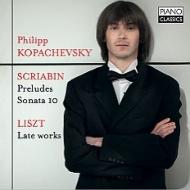 リスト:暗い雲、メフィスト・ワルツ第3番、スクリャービン:前奏曲集、『焔に向かって』、他 コパチェフスキー
