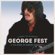 George Fest: A Night To Celebrate The Music Of George Harrison (2CD+Blu-ray)