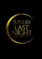 "JUNHO Solo Tour 2015 ""LAST NIGHT"" 【初回生産限定盤】 (2DVD)"