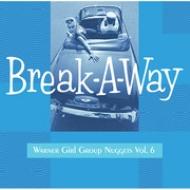 Break-A-Way -Warner Girl Group Nuggets Vol.6