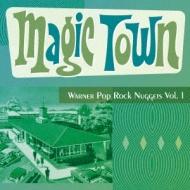 Magic Town: Warner Pop Rock Nuggets Vol.1