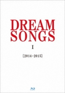 DREAM SONGS I [2014-2015] 地球劇場 〜100年後の君に聴かせたい歌〜(Blu-ray)