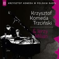 In Polskie Radio Vol.3: Krzysztof Komeda & Jerzy Milian