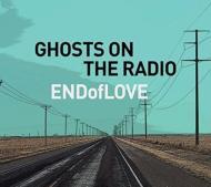 Ghosts On The Radio