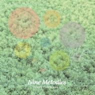 Nine Melodies