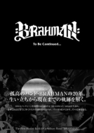 BRAHMAN 20th Anniversary BOOK To Be Continued…