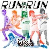 RUN and RUN 【初回限定盤】