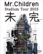 Mr.Children Stadium Tour 2015 未完 (Blu-ray)