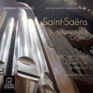 交響曲第3番「オルガン付き」:クライビル(オルガン)、マイケル・スターン指揮&カンザスシティ交響楽団 (高音質盤/180グラム重量盤レコード/Reference Recordings)