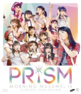 Morning Musume.`15 Concert Tour 2015 Aki-Prism-