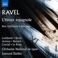 『スペインの時』全曲 スラトキン&リヨン国立管、ドゥルエ、ロンバルド、他(2013 ステレオ)、歌曲集『ドン・キホーテ』 ルルー