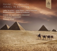 エジプトのイスラエル人(メンデルスゾーン編曲版) ロバート・キング&キングズ・コンソート(2CD)