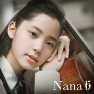 『Nana15』 Nana(チェロ)(CD+DVD)
