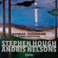 ドヴォルザーク:ピアノ協奏曲、シューマン:ピアノ協奏曲 スティーヴン・ハフ、ネルソンス&バーミンガム市響