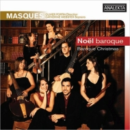 Baroque Christmas: Catherine Webster(S)O.fortin / Masques