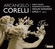 Violin Sonatas Op, 5, Vol.2: Onofri(Vn)Imaginarium Ensemble