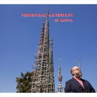 Perpetual Gateways (2枚組アナログレコード)