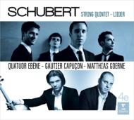 弦楽五重奏曲、歌曲集 エベーヌ四重奏団、ゴーティエ・カプソン、マティアス・ゲルネ