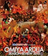 Ole!アルディージャ presents 大宮アルディージャシーズンレビュー2015 Blu-ray