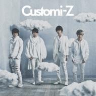 Customi-Z 【通常盤】