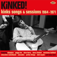 Kinked!: Kinks Songs & Sessions 1964-1971
