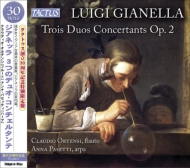 ジアネッラ、ルイジ(c.1778-1817)/3 Duos Concertants: Ortensi(Fl) Pasetti(Hp) (Ltd)