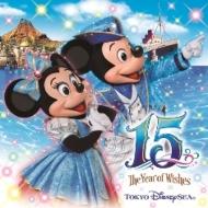 """東京ディズニーシー 15th """"ザ・イヤー・オブ・ウィッシュ"""