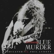 Screaming Blue Murder: Dedicated To Phil Lynott