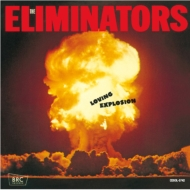 Eliminators/Loving Explosion (Ltd)