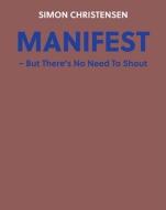『マニフェスト〜ここで叫ぶ必要はない』 ピール、マセン、フレッド、オルソン
