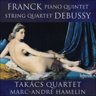 フランク:ピアノ五重奏曲、ドビュッシー:弦楽四重奏曲 アムラン、タカーチ四重奏団