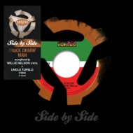 Side By Side: Truck Drivin' Man【2016 RECORD STORE DAY 限定盤】(7インチシングルレコード)