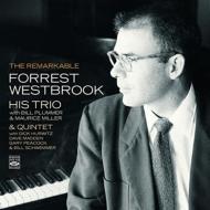Remarkable Forrest Westbrook: His Trio & Quintet