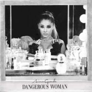 Dangerous Woman <16曲収録 デラックス・エディション(+DVD)>