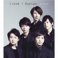 I seek / Daylight
